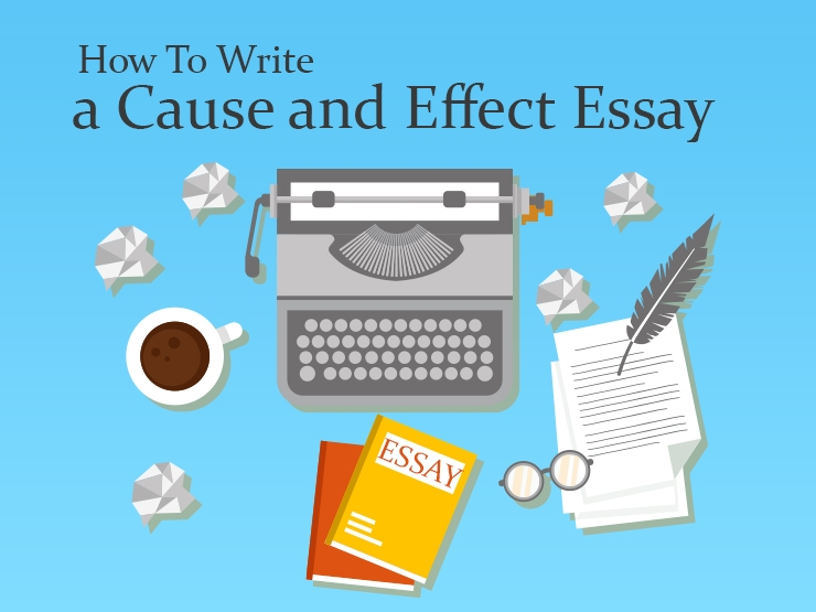 Write my cause and effect essay